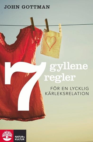 Sju gyllene regler för en lycklig kärleksrelation
