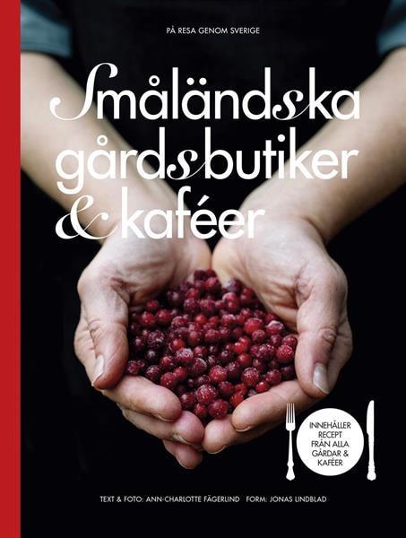 Småländska gårdsbutiker & kaféer