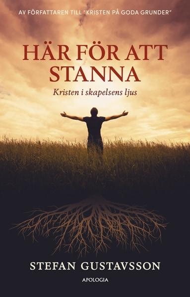 Här för att stanna : kristen i skapelsens ljus