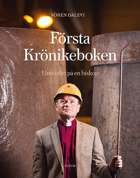 Första Krönikeboken : I huvudet på en biskop