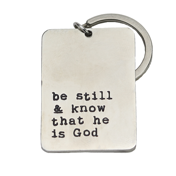 Nyckelring i stål - Be still & know that he is God