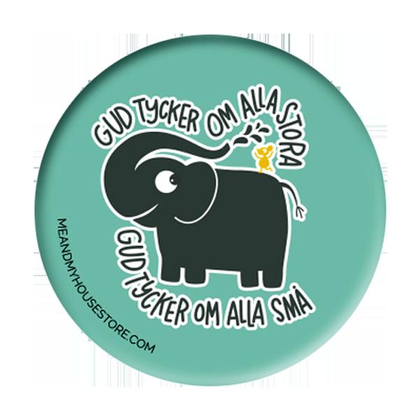 Knapp - Gud tycker om alla stora - Elefant