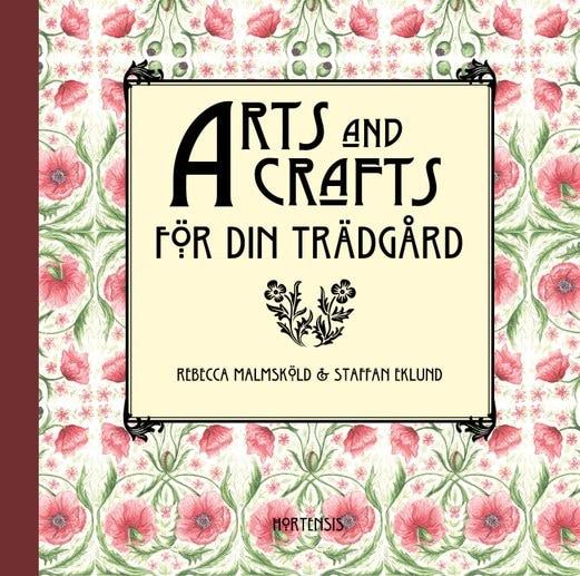 Arts and Crafts för din trädgård