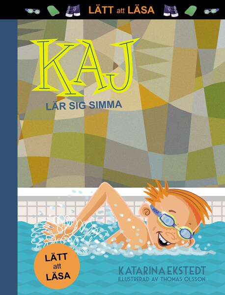Kaj lär sig simma! - LÄTT att LÄSA