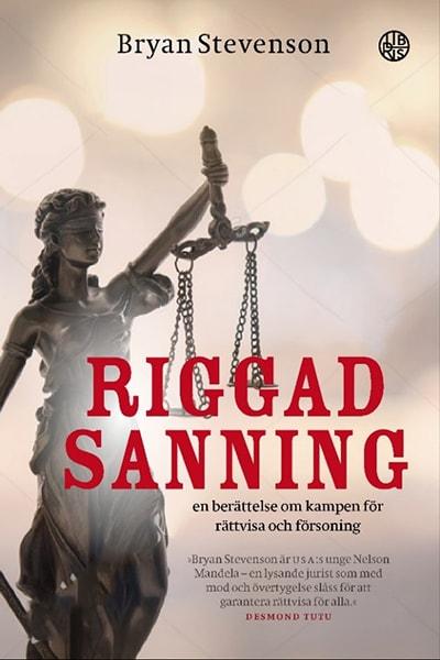 Riggad sanning : en berättelse om kampen för rättvisa och försoning
