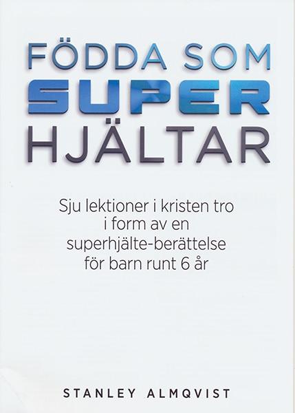 Födda som superhjältar