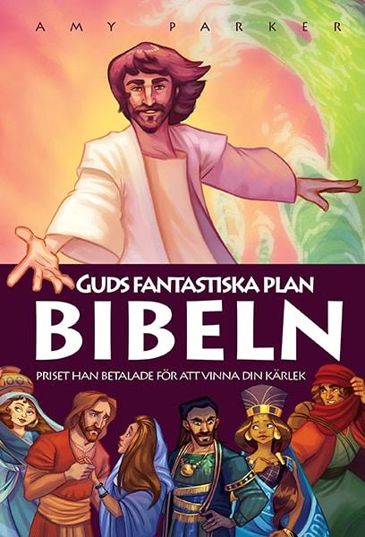 Guds fantastiska plan : Bibeln