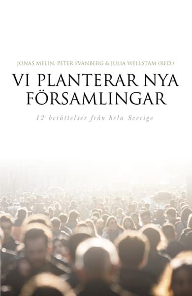 Vi planterar nya församlingar