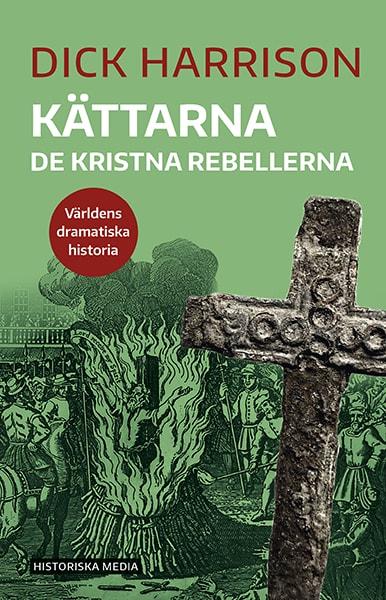 Kättarna : de kristna rebellerna