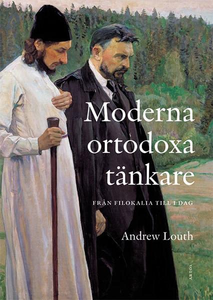 Moderna ortodoxa tänkare : från Filokalia till idag