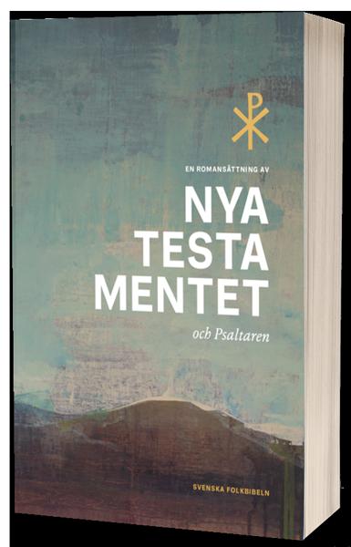 Nya testamentet och Psaltaren i romansättning - Svenska Folkbibeln