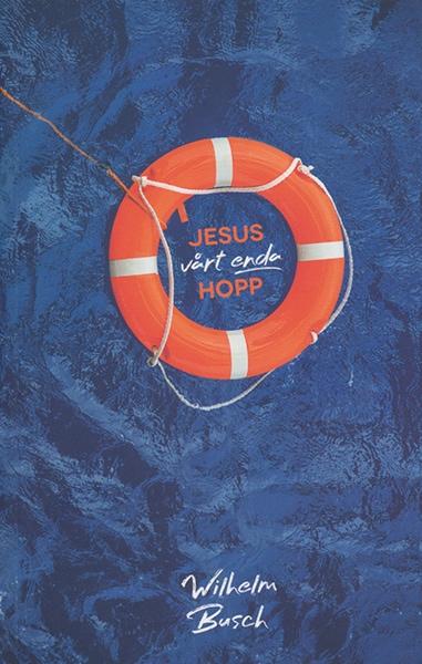 Jesus - vårt enda hopp