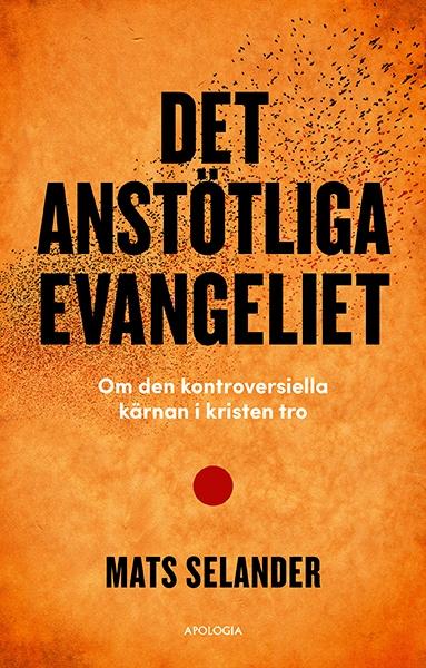 Det anstötliga evangeliet