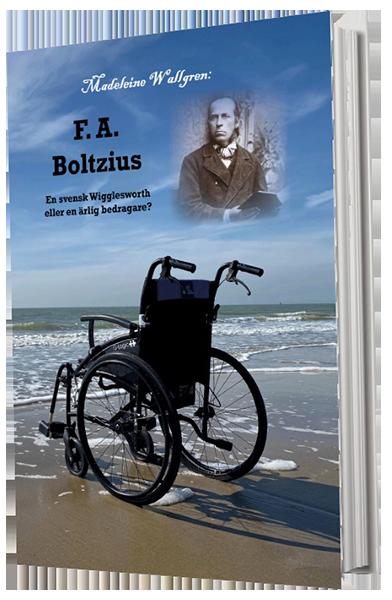 F. A. Boltzius En svensk Wigglesworth eller en ärlig bedragare?