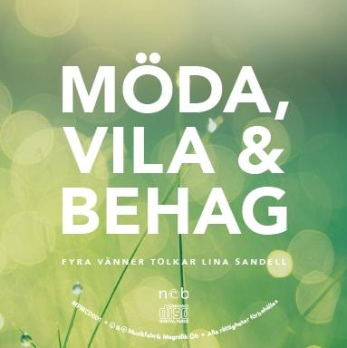 Möda, vila & behag - Fyra vänner tolkar Lina Sandell - CD