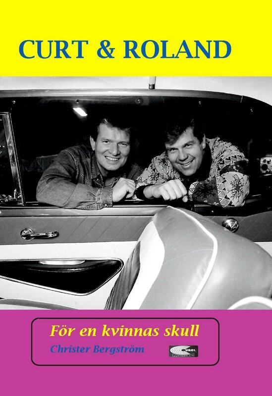 Curt & Roland - För en kvinnas skull (OBS! Signerad)