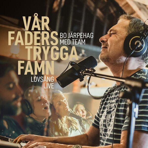 Vår Faders trygga famn - Lovsång Live - CD