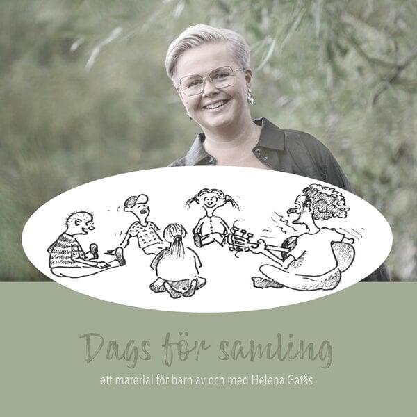 Dags för samling - Ett material för barn av och med Helena Gatås - CD