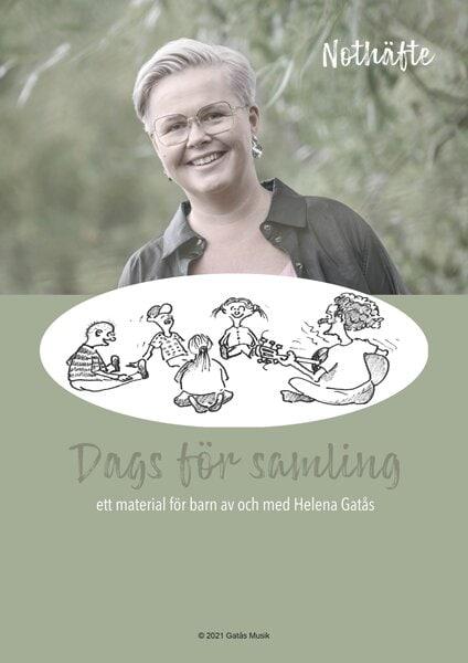 Dags för samling - Ett material för barn av och med Helena Gatås - Not