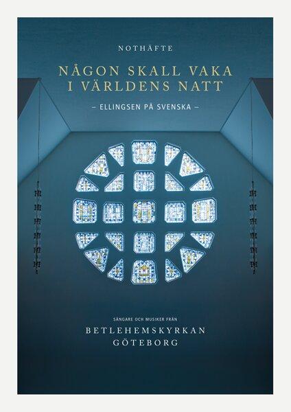 Någon skall vaka i världens natt - Ellingsen på svenska - Noter