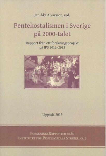 Pentekostalismen i Sverige på 2000-talet