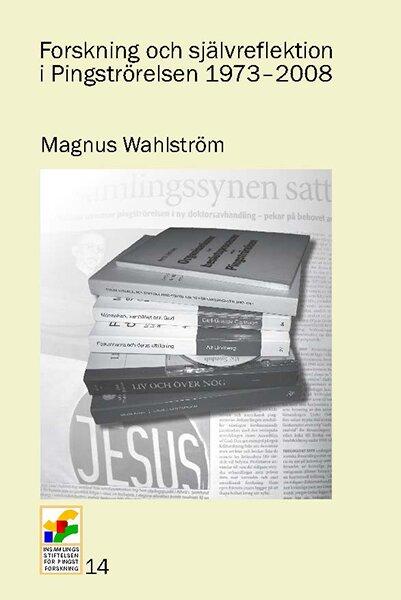 Forskning och självreflektion i Pingströrelsen 1973-2008