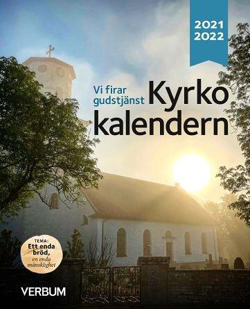 Kyrkokalendern 2021-2022 Tema: Ett enda bröd