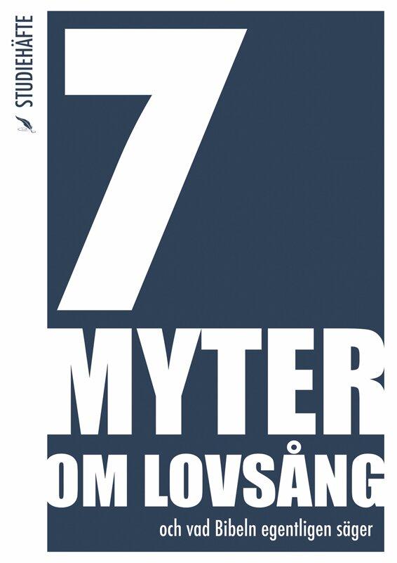 7 myter om lovsång - Studiehäfte