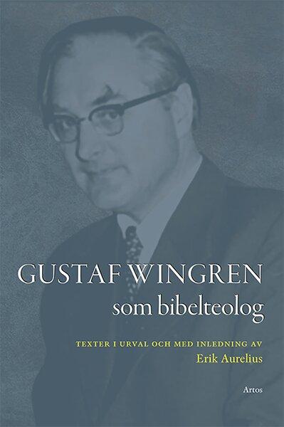 Gustaf Wingren som bibelteolog