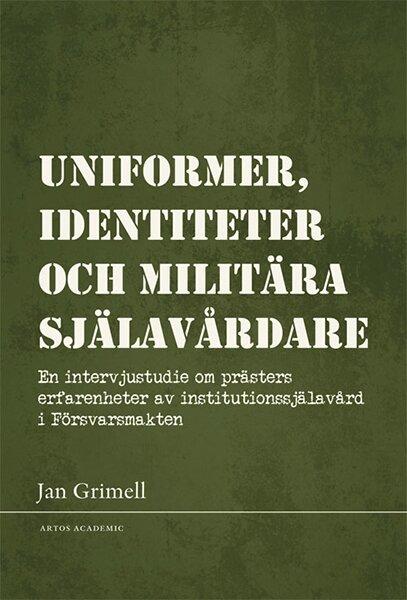 Uniformer, identiteter och militära själavårdare