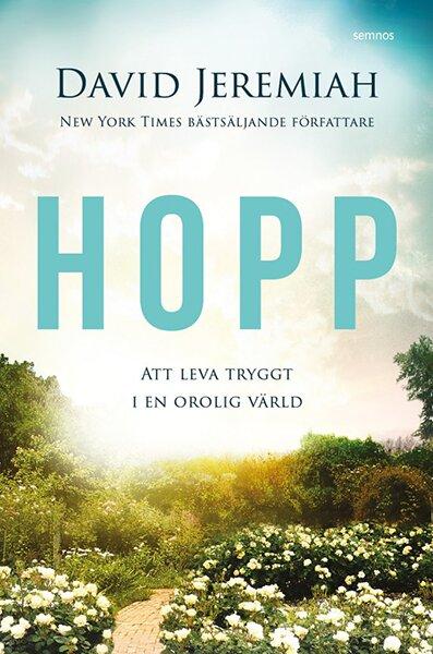 Hopp; att leva tryggt i en orolig värld