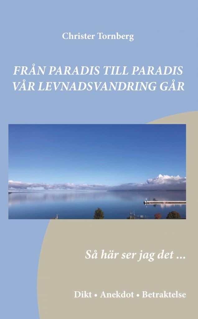 Från paradis till paradis vår levnadsvandring går