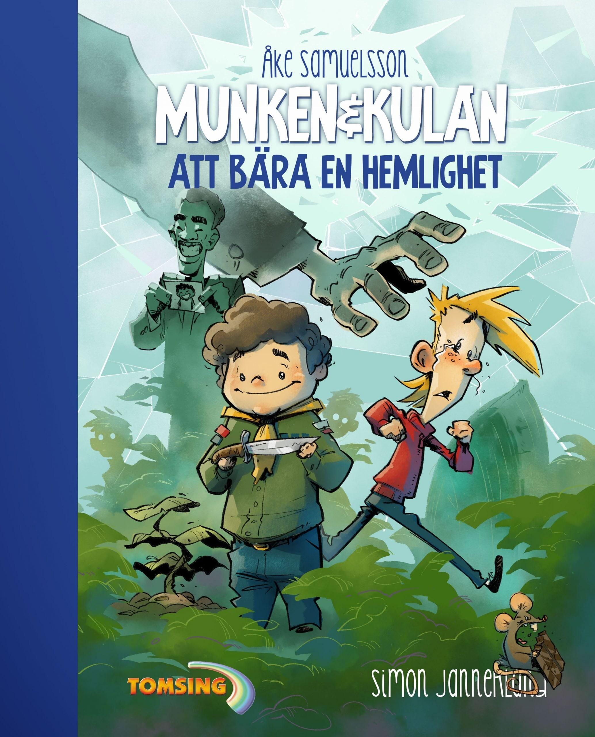 Munken & Kulan - Att bära en hemlighet