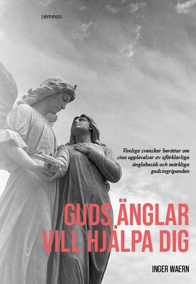 Guds änglar vill hjälpa dig