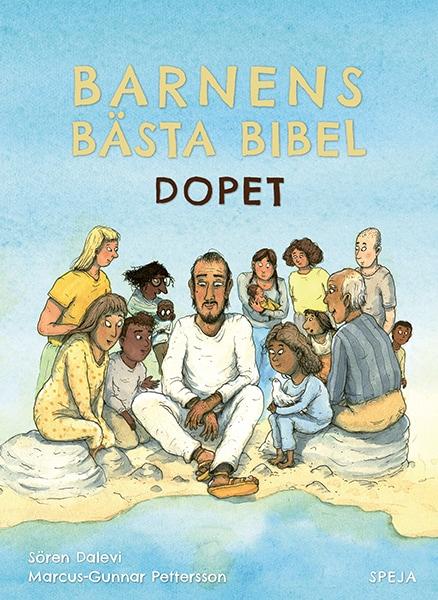 Barnens Bästa Bibel : Dopet