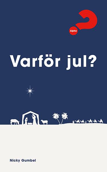 Varför Jul?