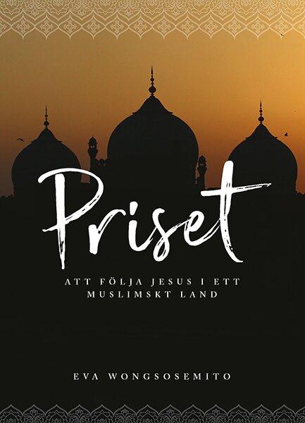 Priset – att följa Jesus i ett muslimskt land